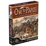 On to Paris! : The Franco-Prussian War