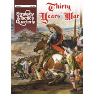 Strategy & Tactics Quarterly #11 - Thirty Years War – Violent Birth of Modern Europe