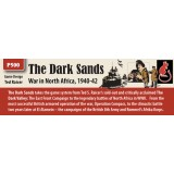 The Dark Sands: War in North Africa, 1940-42