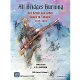 All Bridges Burning: Red Revolt and White Guard in Finland, 1917-18