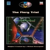 Babylon 5: The Fiery Trial