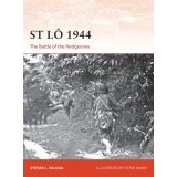 St Lo 1944: The Battle of Hedgerows